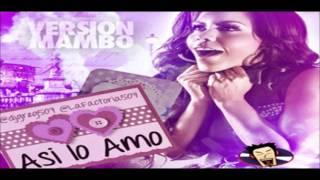 La factoría - así lo amo (versión mambo) prod. by dj greg exclusivo 2012