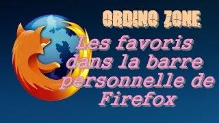 [Tuto] * Firefox: Vos sites favoris dans la barre personnelle [HD]