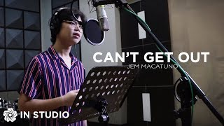 Can't Get Out - Jem (In Studio)