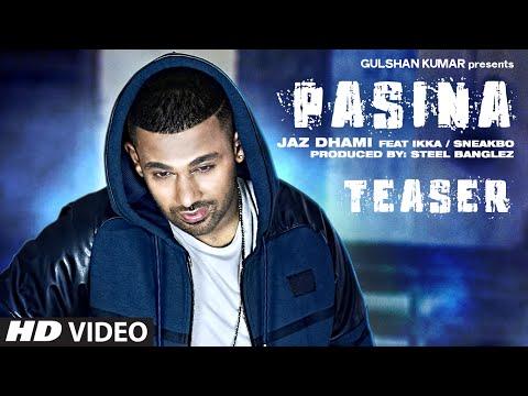 Exclusive: 'Pasina' Song TEASER   Jaz Dhami Ft. Ikka, Sneakbo