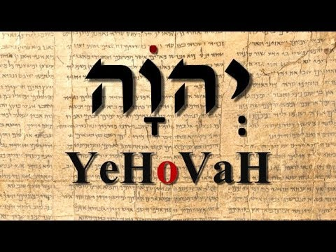 Is The Name Of God Pronounced Yehovah?
