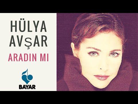 Hülya Avşar - Aradın mı