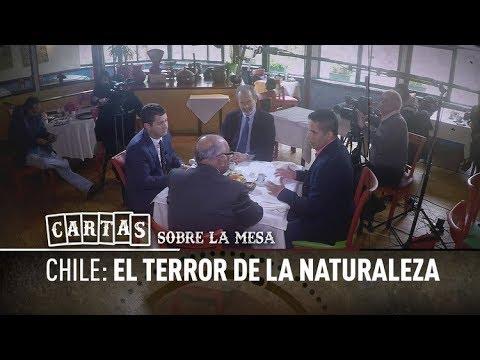 Chile: El terror de la Naturaleza - Cartas sobre la mesa