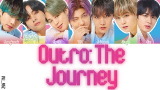 BTS(防弾少年団) - Outro: The Journey (Colour Coded Lyrics Kan/Rom/Eng) [RE-UPLOAD!!!]