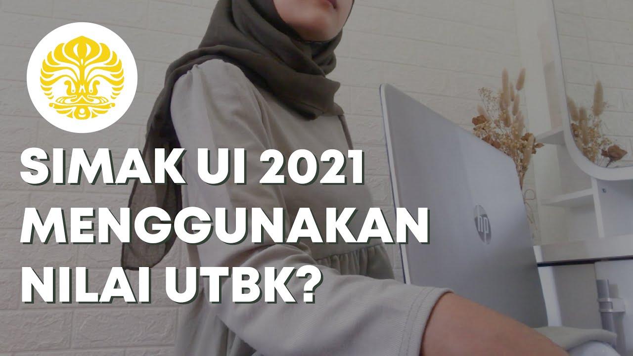 Simak Ui 2021 Menggunakan Nilai Utbk 4 Program Pendidikan Ui 2021 Youtube