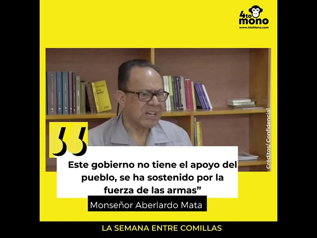 Monseñor Abelardo Mata: El Frente Sandinista es un grupo de forajidos
