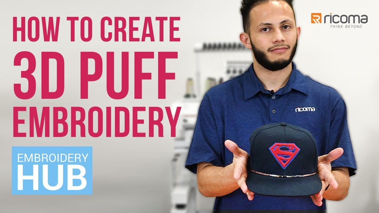 Embroidery Hub Ep  10: 3D Embroidery | How To Do Puff Embroidery On Hats  Tutorial