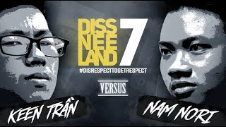 DISSNEELAND 7 - Keen Trần vs Nam Nori - Rap Battle
