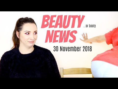 BEAUTY NEWS – 30 November 2018 | New Releases & Updates