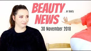 BEAUTY NEWS - 30 November 2018 | New Releases & Updates