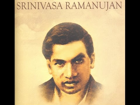 Who is S. Ramanujan? - The Man Who Knew Infinity.