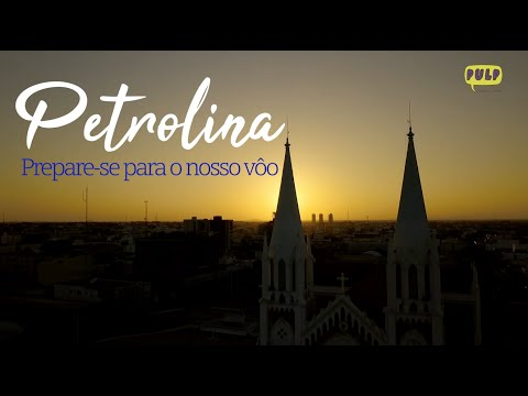Petrolina - Prepare-se para o nosso vôo
