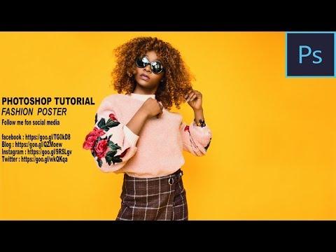 Fashion poster Photoshop Tutorial CC 2018
