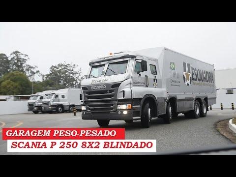 Garagem Peso-Pesado: Scania P 250 8x2 Blindado