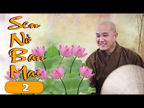 """Thầy Thích Pháp Hòa   Lớp Học Phật Pháp """"Sen Nở Ban Mai"""" kỳ 2"""