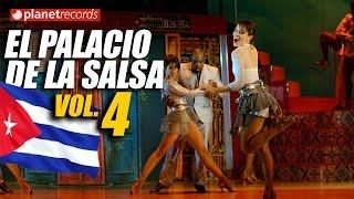 EL PALACIO DE LA SALSA Vol.4 - 100% CUBAN CLASSIC HITS Lo Mejor de la Timba Cubana
