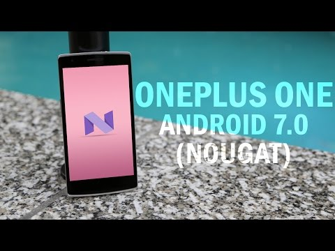 Best Android 7.0/7.1 (Nougat) ROM for Oneplus One? [5+ Hours SOT] //TugaPower N2.0 ROM Review