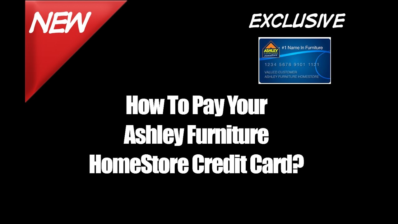 How To Pay Your Ashley Furniture Homestore Credit Card Youtube