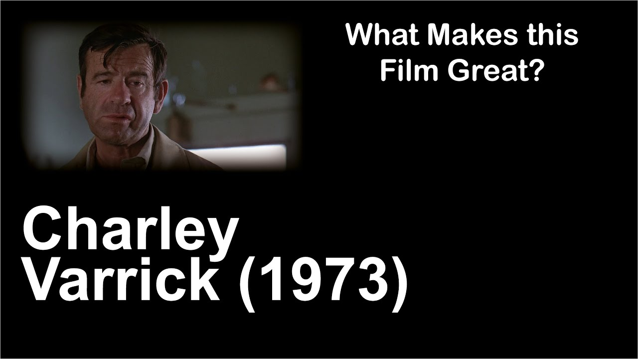 Download What Makes this Film Great   Charley Varrick (1973)