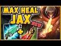 WTF! MAX HEAL JAX HEALS FOR 30% OF DMG DEALT?? NEW DEATHS DANCE JAX SEASON 9 TOP! League of legends