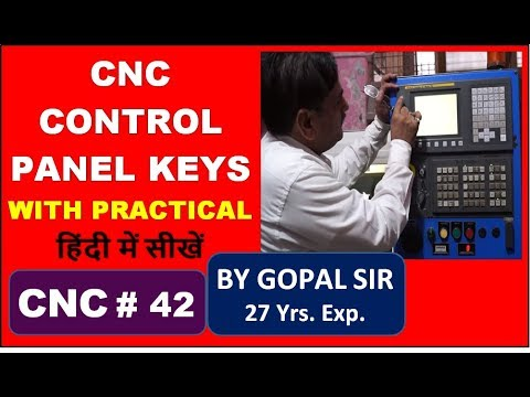 CNC PROGRAMMING - STUDY ABOUT CONTROL PANEL / OPERATING PANEL KEYS IN HINDI | C42