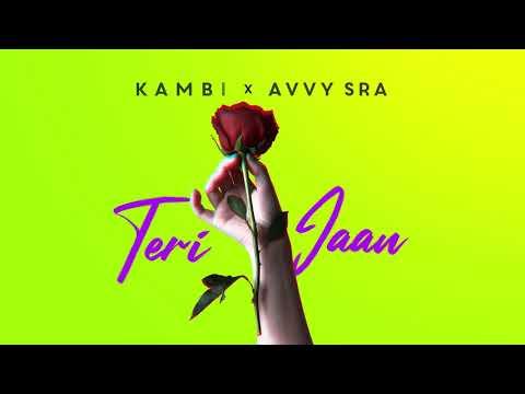 Teri Jaan   Kambi Rajpuria | Avvy Sra | Sad Romantic Punjabi Song 2020