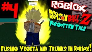 FUSING TRUNKS AND VEGETA IN ROBLOX! | Roblox: Dragon Ball Forgotten Tale - Episode 4