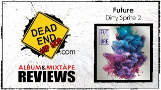 Future - Dirty Sprite 2 Album Review | DEHH
