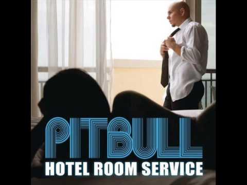Pitbull Hotel Room Service [HQ] + Lyrics