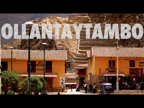 EP3: Peru Travel Guide - Ollantaytambo & Patacancha - South America
