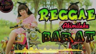 Download lagu DJ REGGAE Setengah Akimilaku barat MP3