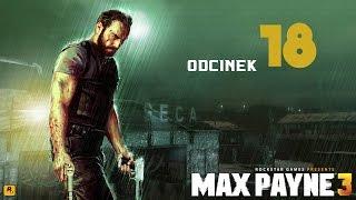 Max Payne 3 [#18] - Co tu się cholera dzieje? Ty żyjesz?! Już nic nie rozumiem..