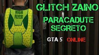 GTA 5 ONLINE | GLITCH ZAINO PARACADUTE SEGRETO (1.24--1.25)