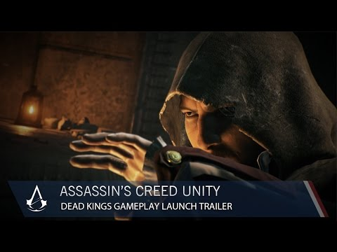 Assassin's Creed Unity: Dead Kings - DLC Gameplay Launch Trailer | Ubisoft [NA]