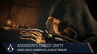 Assassin's Creed Unity Dead Kings DLC Gameplay Launch Trailer [US]