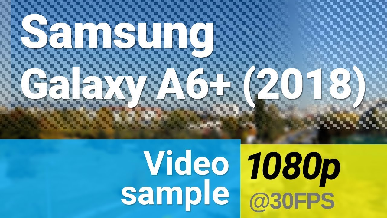 Samsung Galaxy A6+ (2018) review: Camera