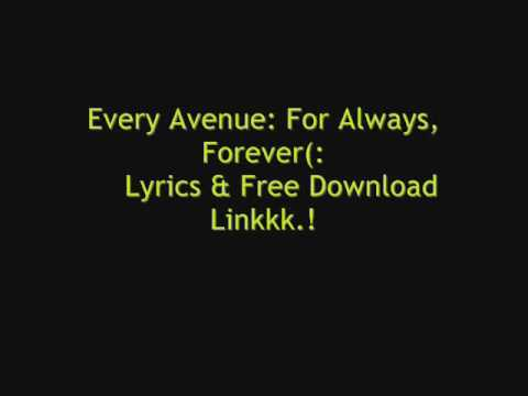 Every Avenue: For Always, Forever Lyrics & Download!
