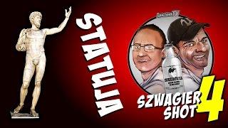 Statuja - Szwagier SHOT 4