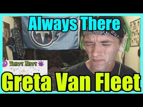Always There- Greta Van Fleet (REACTION)