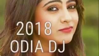 New Odia Dj Hard Remix Song 2018