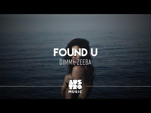 Dimmi Zeeba - Found U