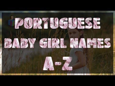 Beautiful Portuguese Baby Girl Names