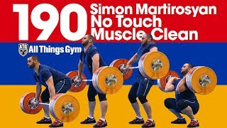 Simon Martirosyan 190kg No Touch Muscle Clean + Assistance Exercises 2017 Jr. Worlds Training Hall
