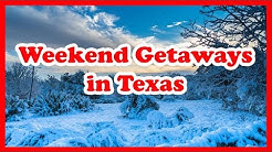 5 Best Weekend Getaways in Texas | US State Holidays Guide