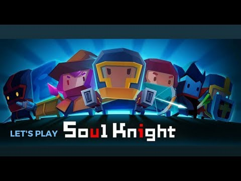 GT Plays: Soul Knight - A Retro 2D Dungeon Crawler For Android [First 5  Minutes of Gameplay]