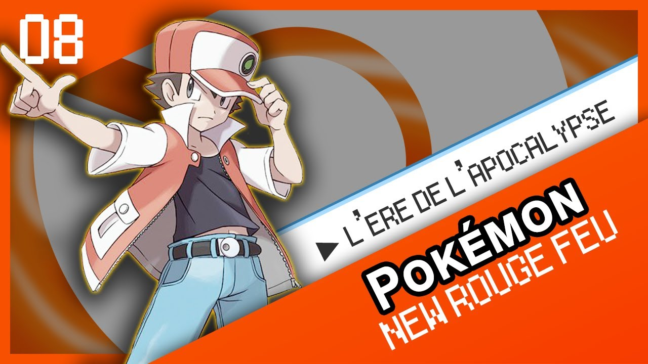 pokémon version new rouge feu - lère de lapocalypse extrême