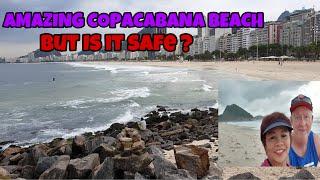 MY EXPERIENCE OF SAFETY @ COPACABANA BEACH RIO DE JANEIRO, BRAZIL