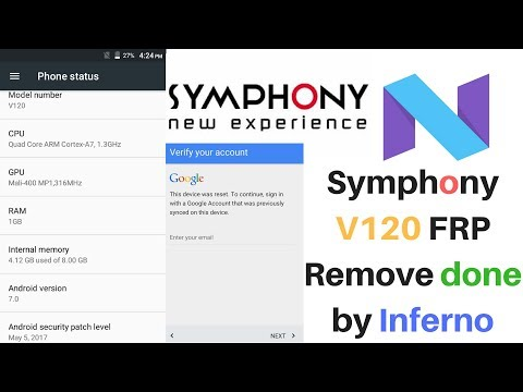 Symphony V120 Secure boot Nougat 7 0 FRP Remove Done by Volcana