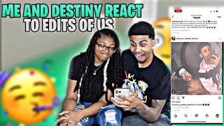ME AND DESTINY REACT TO EDITS OF US 🥰🥳