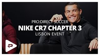 Cristiano ronaldo in lisbon: the story behind nike mercurial cr7 chapter 3